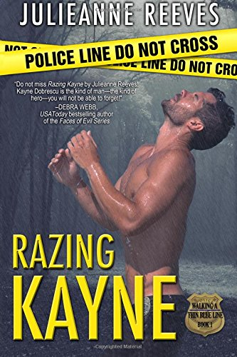 Razing Kayne: Volume 1 (Walking A Thin Blue Line)