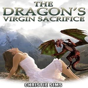 The Dragon's Virgin Sacrifice Audiobook