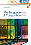 The Language of Composition: Reading,...