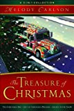 Treasure of Christmas, The: A 3-in-1 Collection (0800719476) by Carlson, Melody