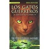 En territorio salvaje: Los gatos guerreros I - Los cuatro clanes (Narrativa Joven)