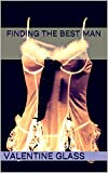 Finding the Best Man