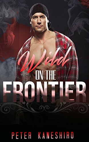 romance-cowboy-romance-wild-on-the-frontier-western-romance-historical-alpha-male-collection-english