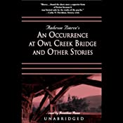 An Occurrence at Owl Creek Bridge and Other Stories | [Ambrose Bierce]