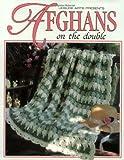 Afghans On The Double (Leisure Arts #102662) (Crochet Treasury)