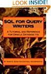 SQL for Query Writers: Based on Oracl...