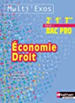 Economie - Droit - 2e/ 1re/ Term Bac Pro