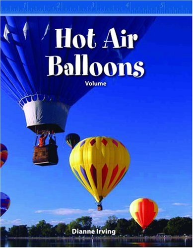 Hot Air Balloons: Volume (Mathematics Readers)