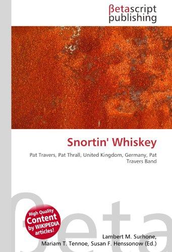 Snortin' Whiskey: Pat Travers, Pat Thrall, United Kingdom, Germany, Pat Travers Band