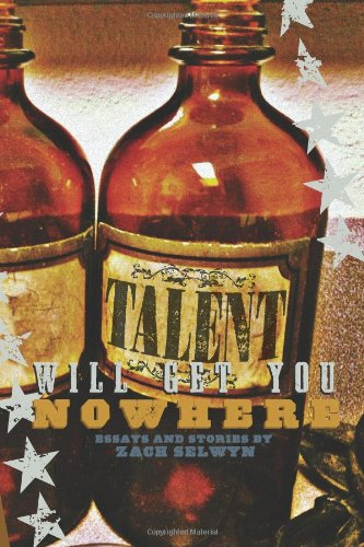 Talent Will Get You Nowhere