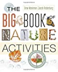 The Big Book of Nature Activities: A...
