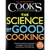 The Science of Good Cooking (Cook's Illustrated Cookbooks) ~ The Editors of...