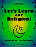 Janette Grant Let's Learn Our Religion: 1