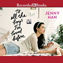 To All the Boys I've Loved Before | Livre audio Auteur(s) : Jenny Han Narrateur(s) : Laura Knight Keating