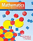 img - for Mathematics for Elementary Teachers: An Activity Approach book / textbook / text book