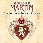 Das Lied von Eis und Feuer 4 | George R. R. Martin