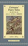Grimms Fairy Tales (Collectors Library)