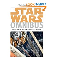 Star Wars Omnibus: The Other Sons of Tatooine by Jeremy Barlow, Mike W. Barr, Paul Chadwick and Michael A. Stackpole