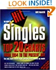 The Book of Hit Singles 4 Ed: Top 20 Charts from 1954 to the Present Day