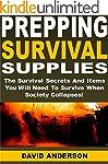 Prepping Survival Supplies: The Survi...