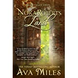 Nora Roberts Land (Dare Valley Series Book 1) ~ Ava Miles