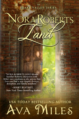 Nora Roberts Land (Dare Valley Series Book 1) | freekindlefinds.blogspot.com