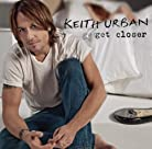Keith Urban - Get Closer mp3 download