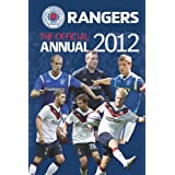 Official Rangers FC Annual 2012by Douglas Russell