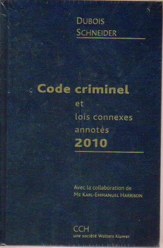 Code Criminel Et Lois Connexes Annotes 2010 (French Text)