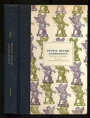 SPOON RIVER ANTHOLOGY, WOODCUTS BY JOHN ROSS AND CLARE ROMANO ROSS (Spoon River Anthology compare prices)