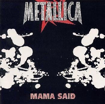 Metallica - Mama Said (Part Two) - Zortam Music