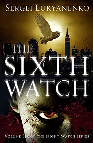 the-sixth-watch-night-watch-6-night-watch-trilogy