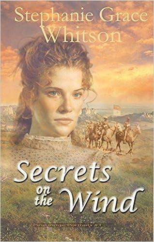 Secrets on the Wind (Pine Ridge Portraits Book 1)