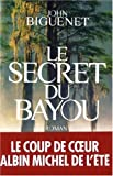 img - for Secret Du Bayou (Le) (Romans, Nouvelles, Recits (Domaine Etranger)) (French Edition) book / textbook / text book