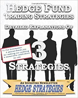 trading strategies used by hedge funds