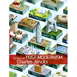The Story of Post-Modernism: Five Decades of the Ironic, Iconic and Critical in Architecture