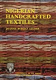 img - for Nigerian Handcrafted Textiles by Joanne Bubolz Eicher (1976-12-01) book / textbook / text book