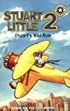 Stuart's Wild Ride (Stuart Little 2) (0060001836) by Lakin, Patricia