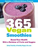 365 Vegan Smoothies: Boost Your Health