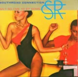 echange, troc Southroad Connection - Ain'T No Time To Sit Down