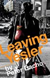 Leaving Yesler (Small Press Distribution (All Titles))