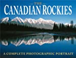 The Canadian Rockies:A Complete Photo...