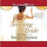 Tempting the Bride | Sherry Thomas