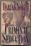 img - for Criminal Seduction book / textbook / text book