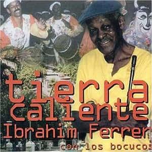 Tierra Caliente / Roots of Bue