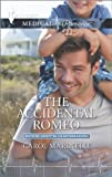 The Accidental Romeo (Bayside Hospital Heartbreakers!)