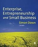Enterprise, Entrepreneurship and Small Business