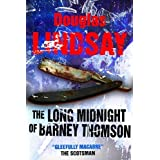 The Long Midnight Of Barney Thomson (Barney Thomson #1)