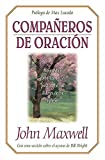 img - for Compa eros De Oraci n book / textbook / text book