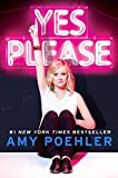 By Amy Poehler Yes Please (1st First Edition) [Hardcover]